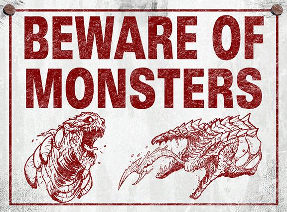 Beware of Monsters
