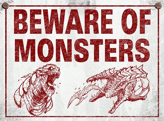 Beware of Monsters